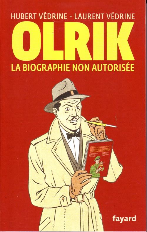 Couverture de Blake et Mortimer (Divers) - Olrik la biographie non autorisée