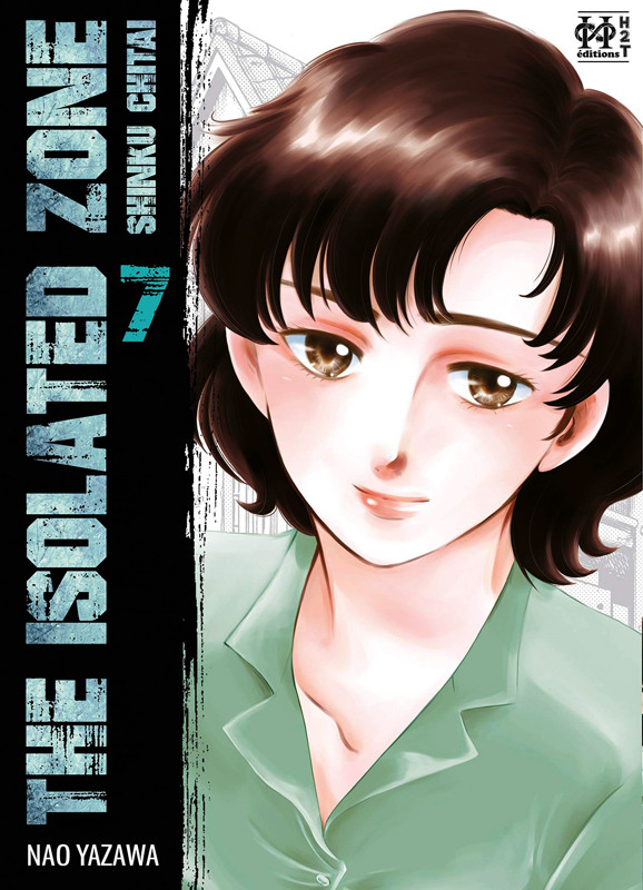 Couverture de Isolated Zone (The) -7- Tome 7