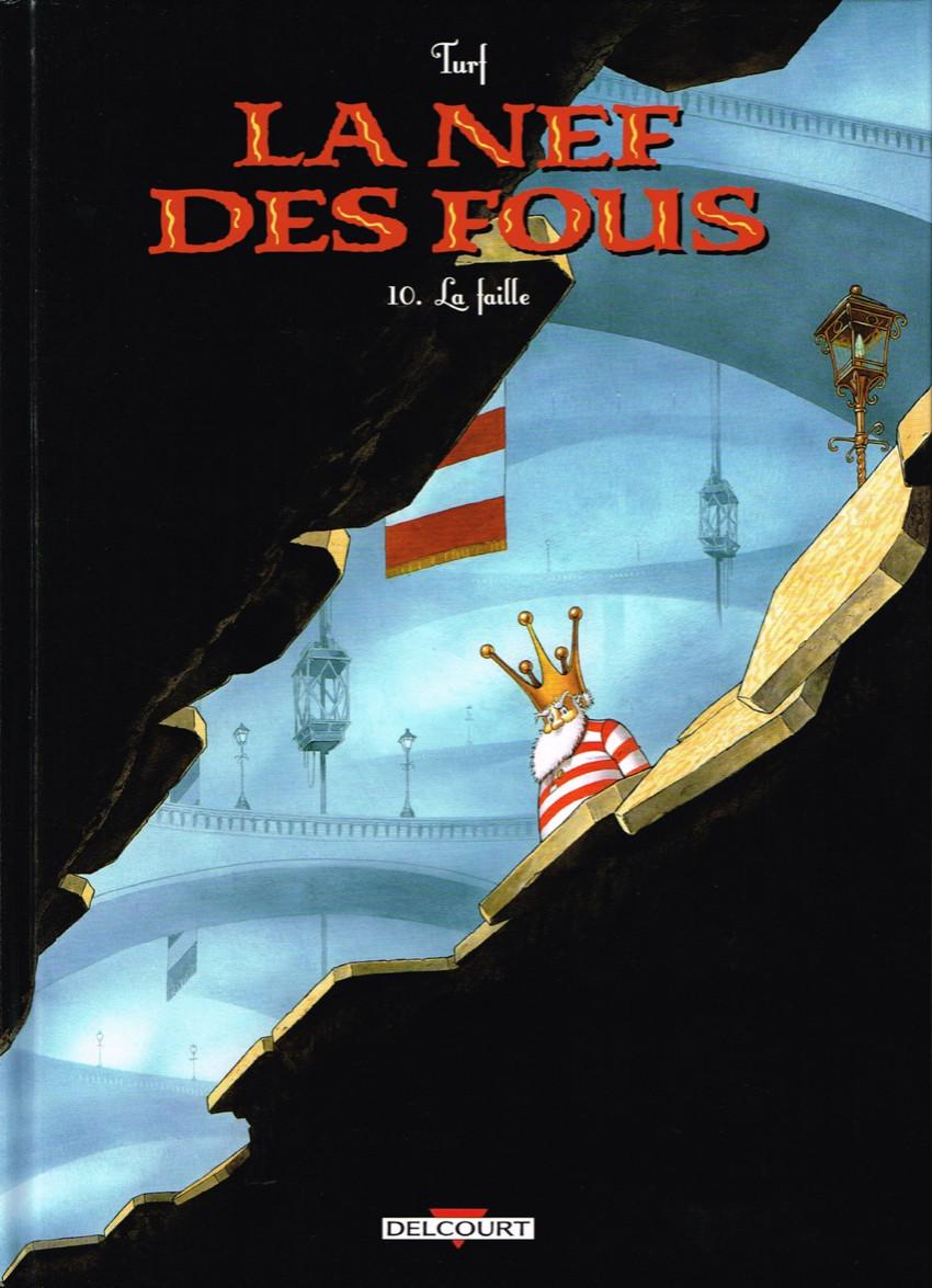 Couverture de La nef des fous -10- La faille