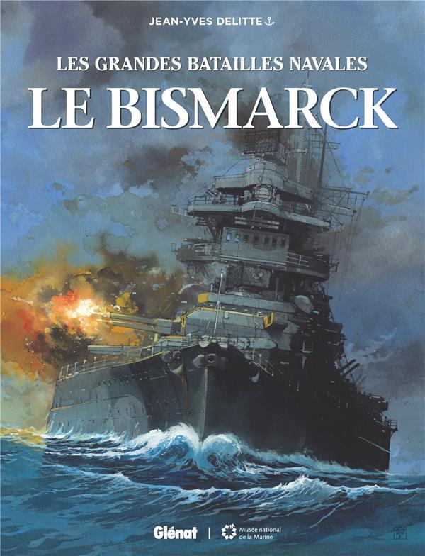 Couverture de Les grandes batailles navales -11- Le Bismarck