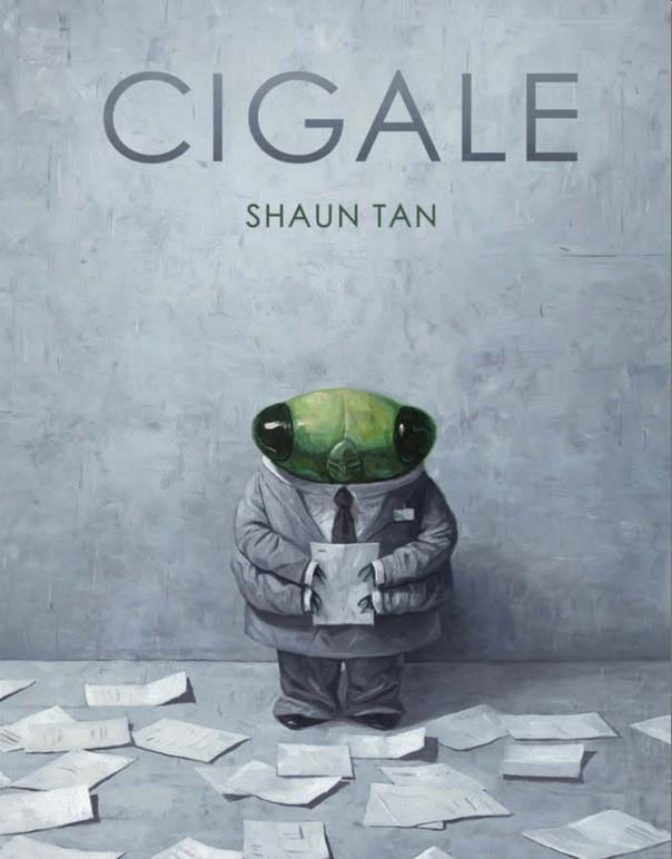 Couverture de Cigale (Shaun Tan) - Cigale