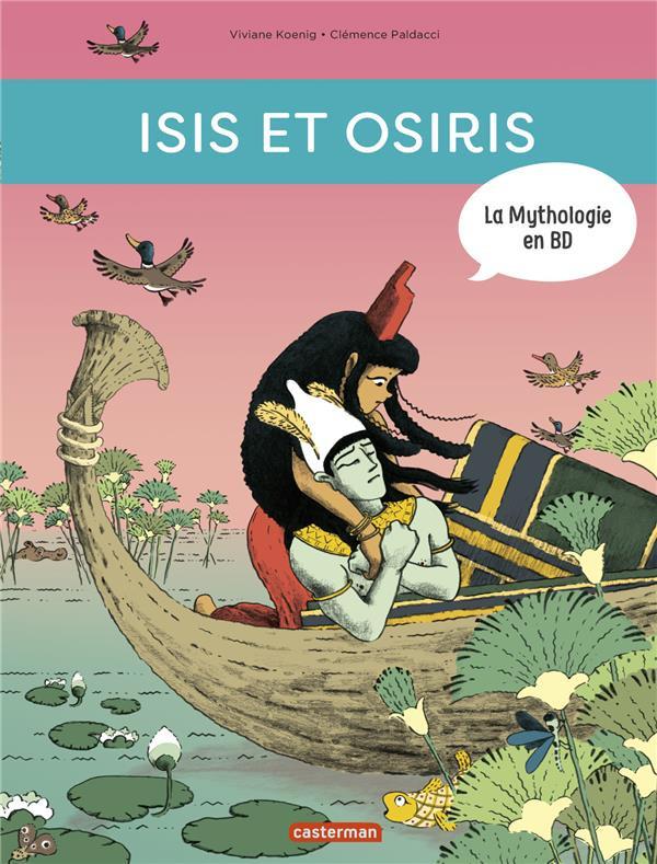 Couverture de La mythologie en BD -13- Isis et Osiris