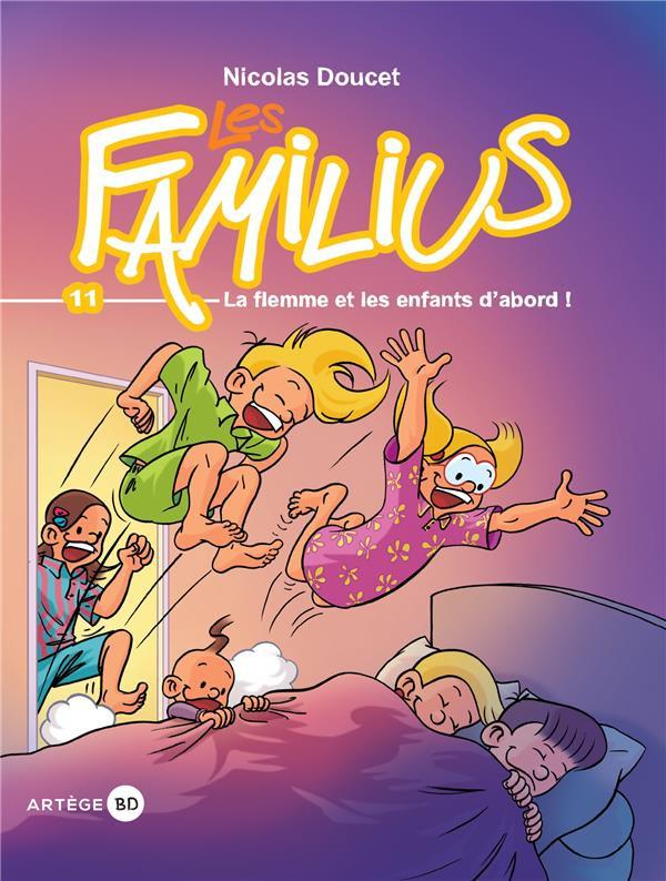 Couverture de Les familius -11- La flemme et les enfants d'abord