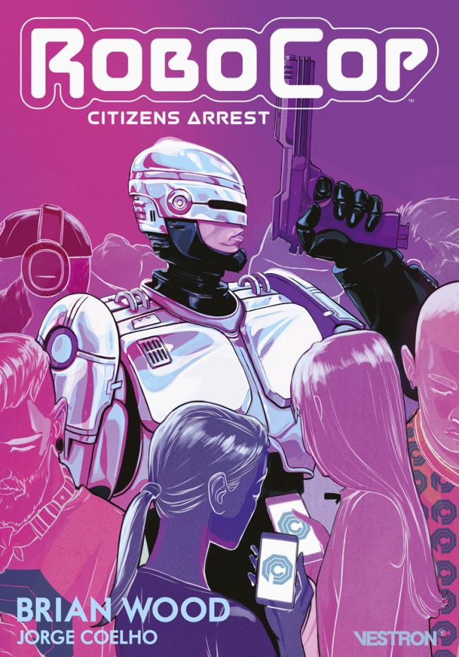 Couverture de Robocop : Citizens Arrest