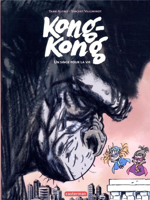 Couverture de Kong-Kong -2- Un singe pour la vie