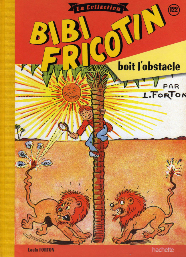 Couverture de Bibi Fricotin (Hachette - la collection) -122- Bibi Fricotin boit l'obstacle