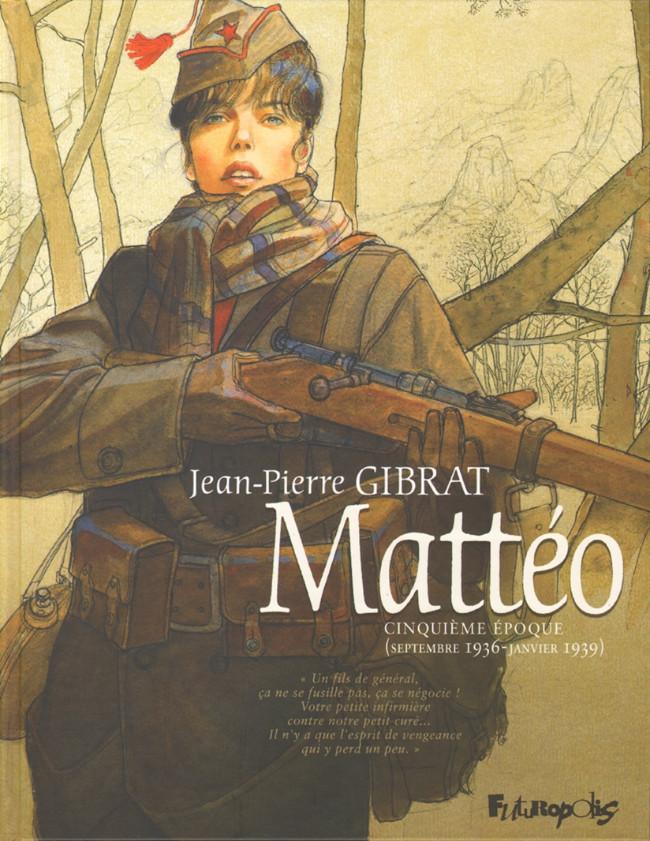 Couverture de Mattéo -5- Cinquième époque (septembre 1936-janvier 1939)