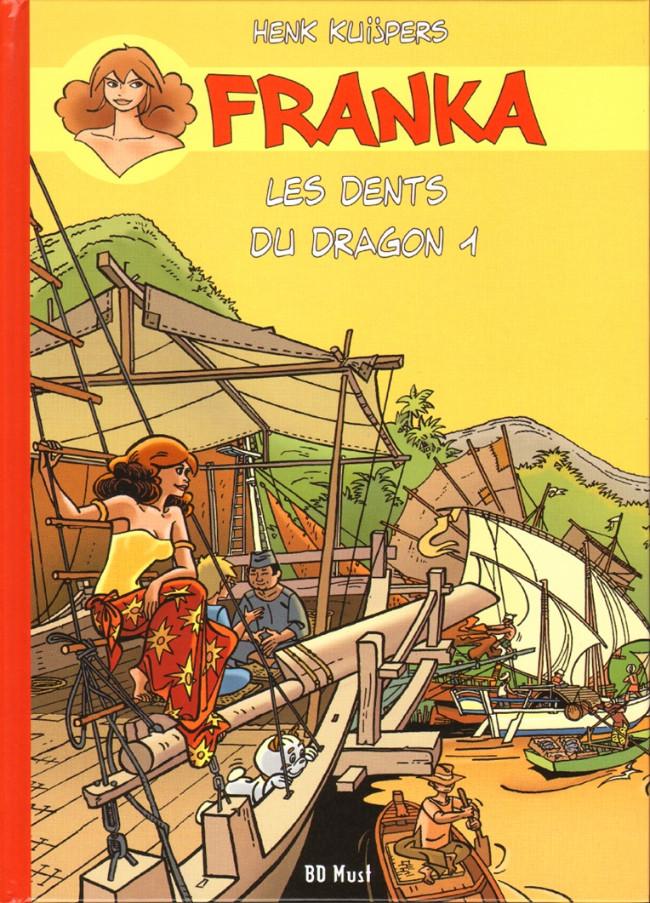 Couverture de Franka (BD Must) -7TT22- Les dents du dragon 1