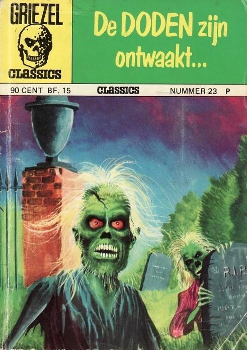 Couverture de Griezel Classics -23- De doden zijn ontwaakt...