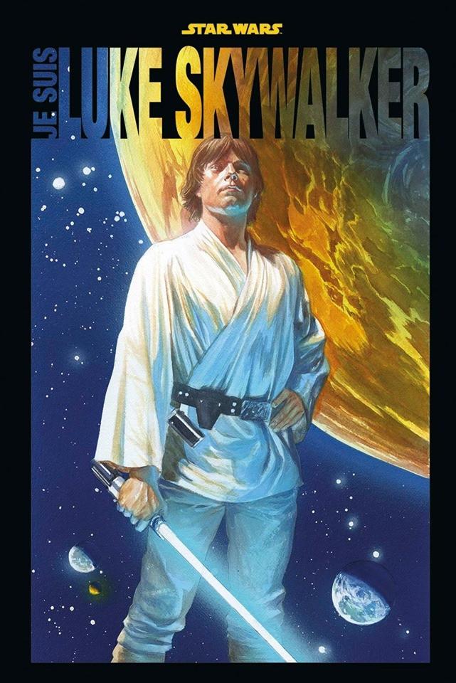 Couverture de Star Wars - Je suis Luke Skywalker - Je suis Luke Skywalker