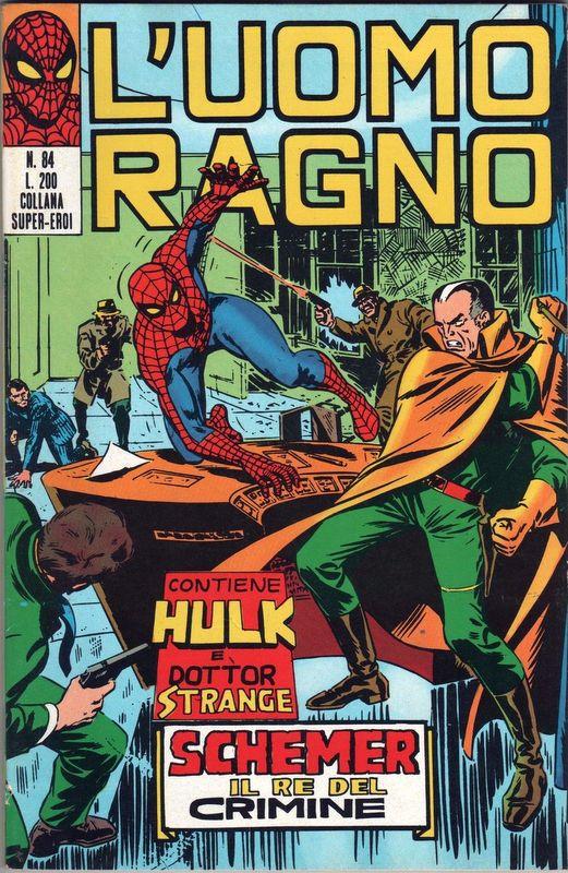 Couverture de L'uomo Ragno V1 (Editoriale Corno - 1970)  -84- Schemer il Re del Crimine