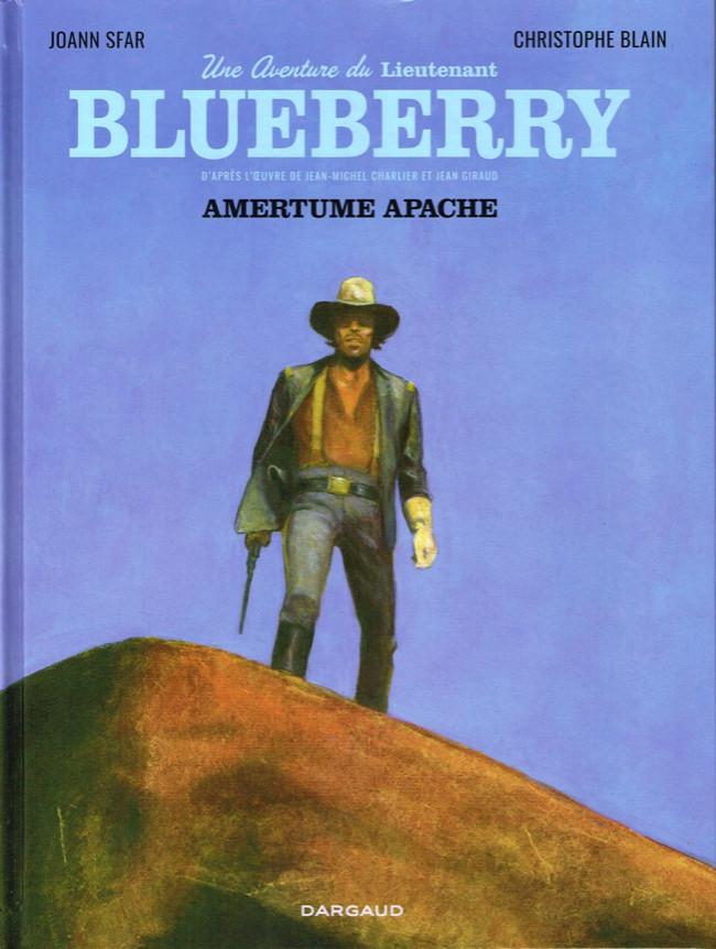 Blueberry (Sfar/Blain) - Tome 1 : Amertume Apache