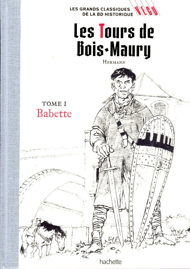 Couverture de Les grands Classiques de la BD Historique Vécu - La Collection -4- Les Tours de Bois-Maury - Tome I : Babette