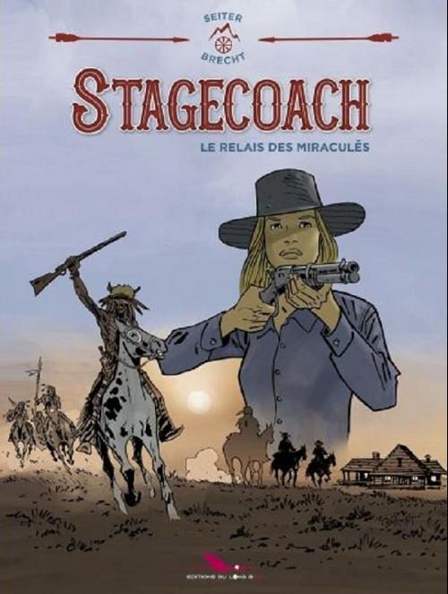 Couverture de Stagecoach - Le relais des miraculés