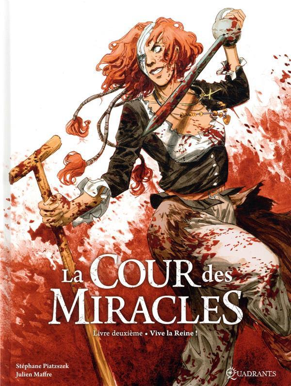 Couverture de La cour des Miracles -2- Vive la Reine !