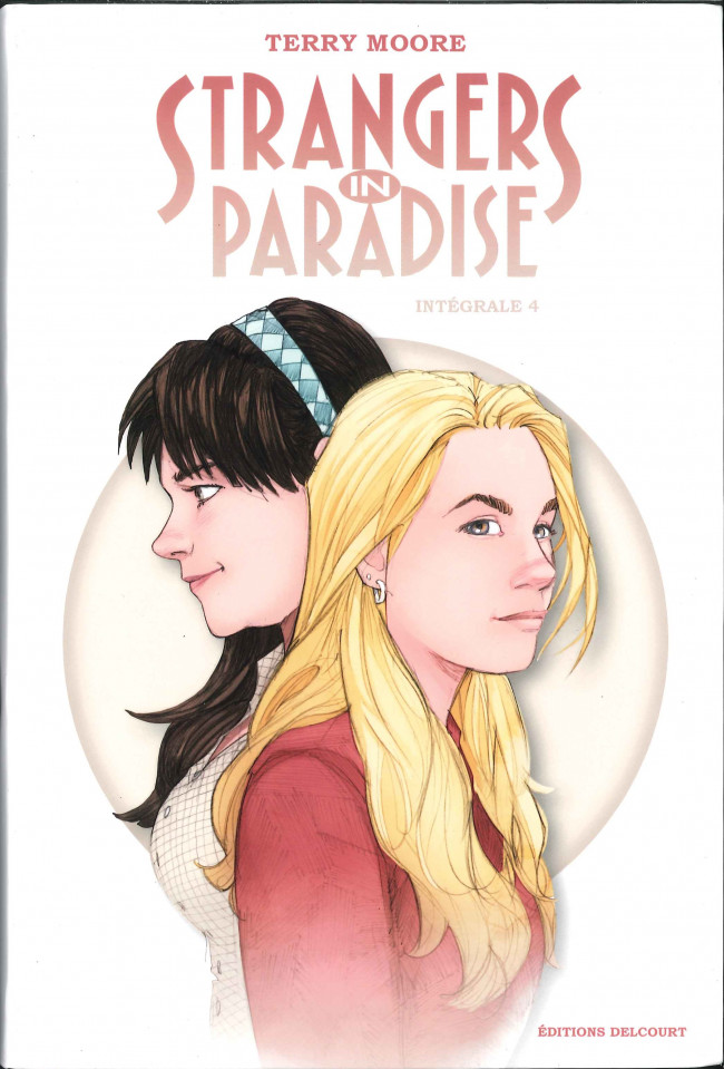 Couverture de Strangers in paradise -INT4- Intégrale 4