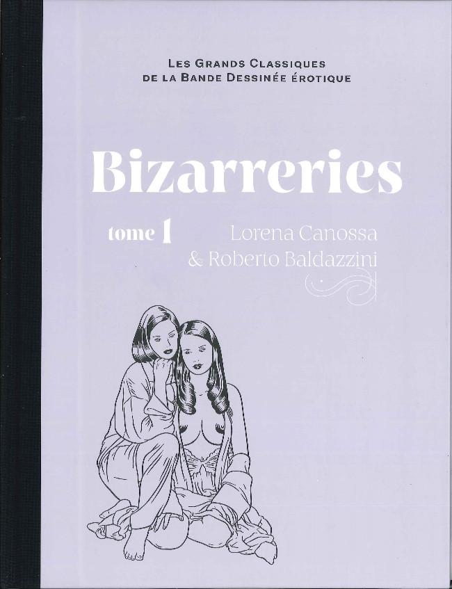 Couverture de Les grands Classiques de la Bande Dessinée érotique - La Collection -9292- Bizarreries - Tome 1
