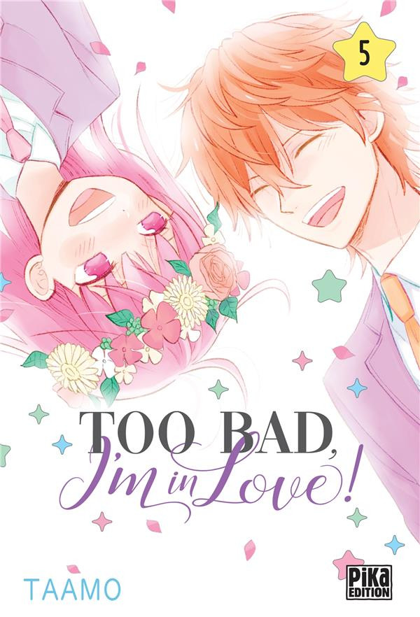 Couverture de Too bad, I'm in love ! -5- Tome 5