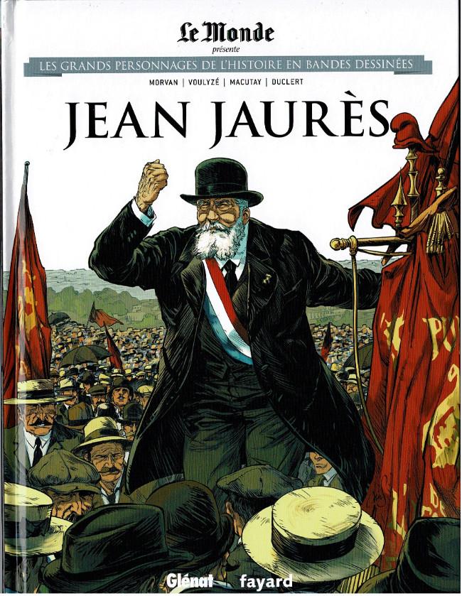 Couverture de Les grands personnages de l'histoire en bandes dessinées -23- Jean Jaurès
