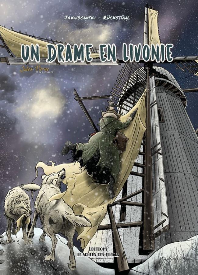 Couverture de Jules Verne et ses voyages -4- Un Drame en Livonie