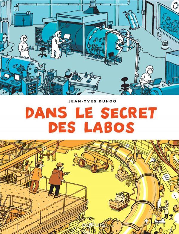 Couverture de Dans le secret des labos