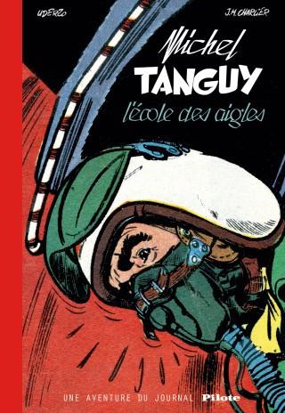 Couverture de Tanguy et Laverdure (L'intégrale - Nouvelle édition) -Spécial01- L'école des Aigles