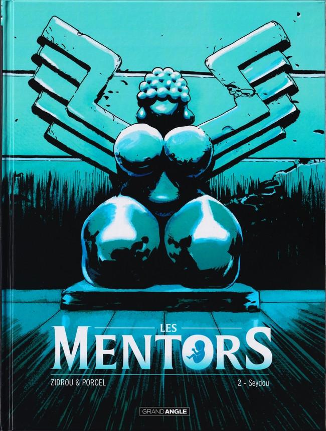 Couverture de Les mentors -2- Seydou