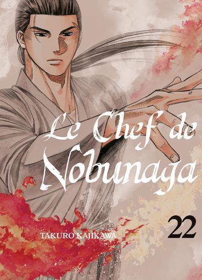 Couverture de Le chef de Nobunaga -22- Tome 22