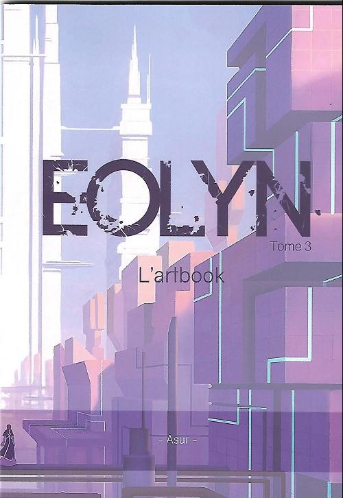 Couverture de Eolyn -HS- Tome 3 - L'artbook