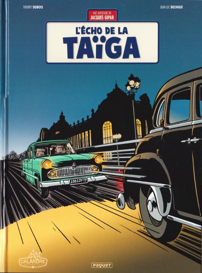 Couverture de Jacques Gipar (Une aventure de) -8- L'écho de la taiga