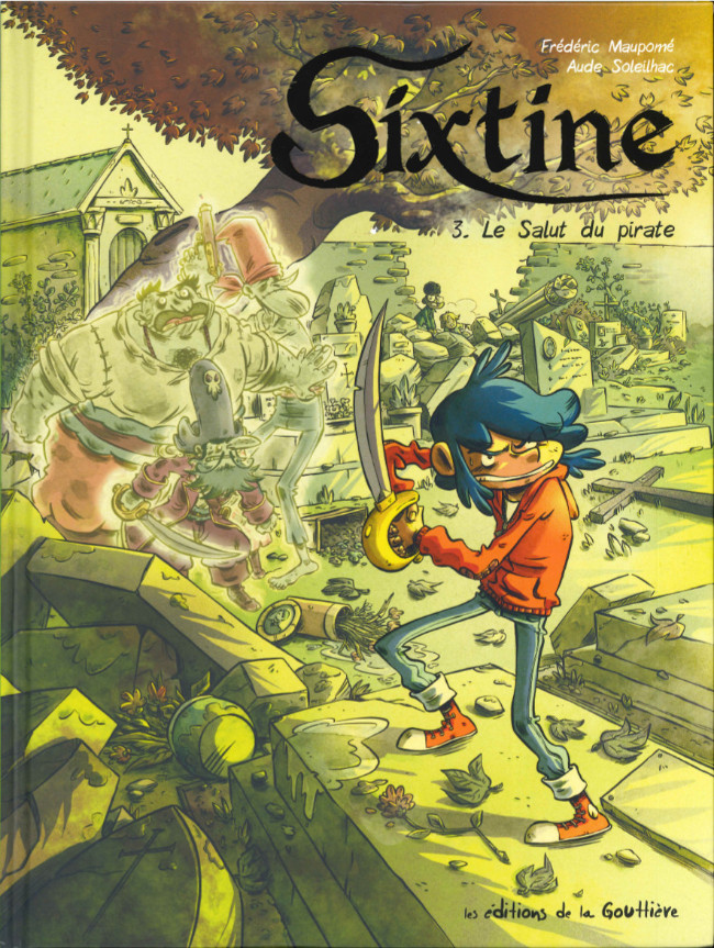 Couverture de Sixtine -3- Le salut du pirate