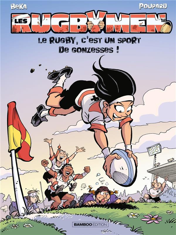Couverture de Les rugbymen -18- Le rugby, c'est un sport de gonzesses !