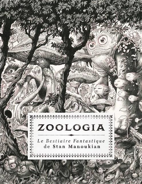 Couverture de (AUT) Manoukian - Zoologia, le Bestiaire fantastique de Stan Manoukian