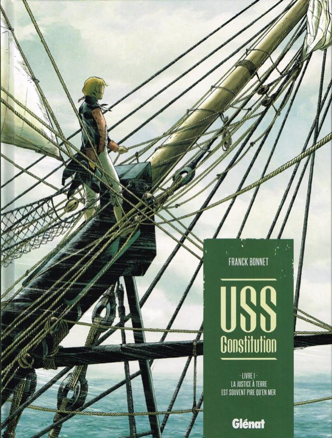Couverture de USS Constitution -1- La justice à terre est souvent pire qu'en mer