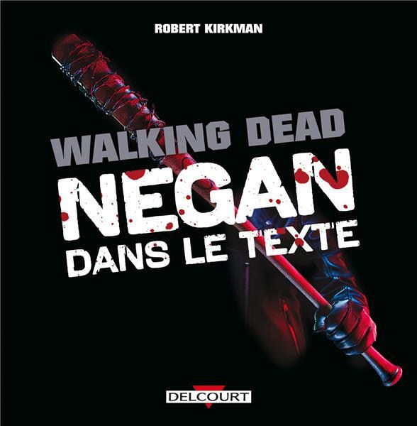 Couverture de Walking Dead -HS- Negan dans le texte