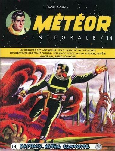 Couverture de Météor (Intégrale) -14- Daphnis, astre convoité