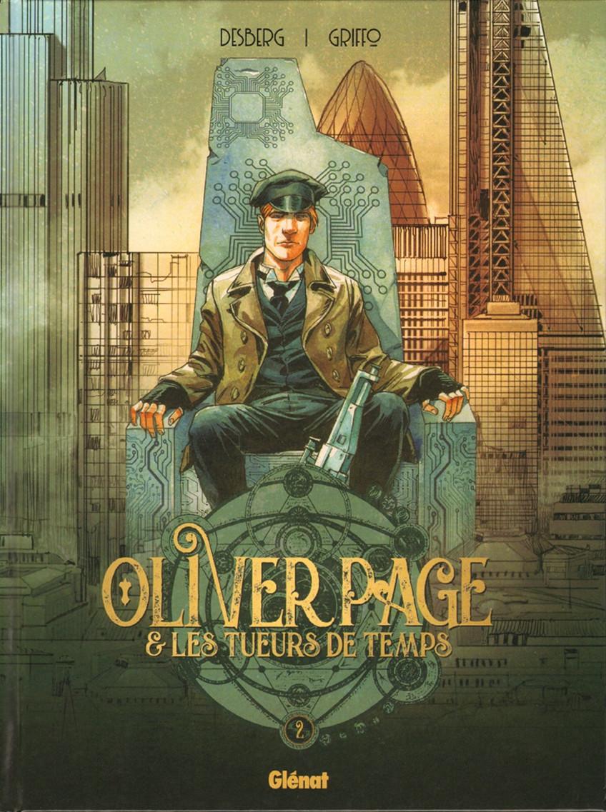 Couverture de Oliver Page & les tueurs de temps -2- Tome 2