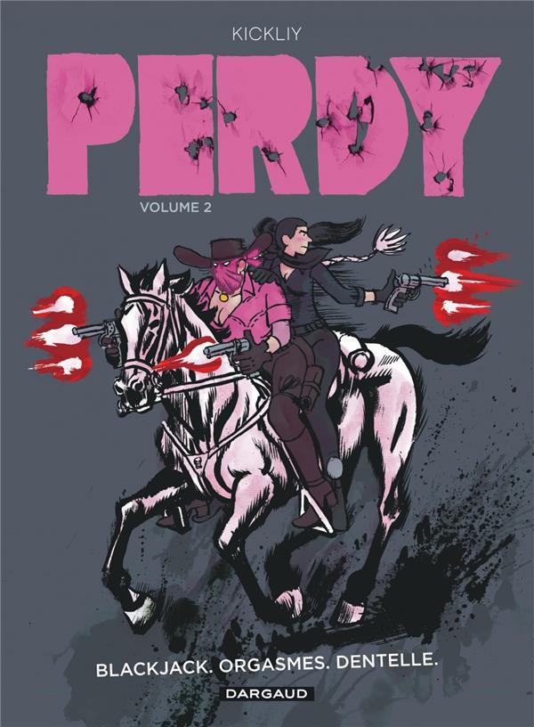 Couverture de Perdy -2- Blackjack. Orgasmes. Dentelle.