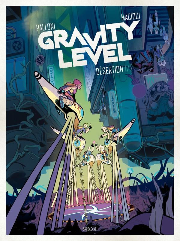 Couverture de Gravity Level -1- Désertion 1/2