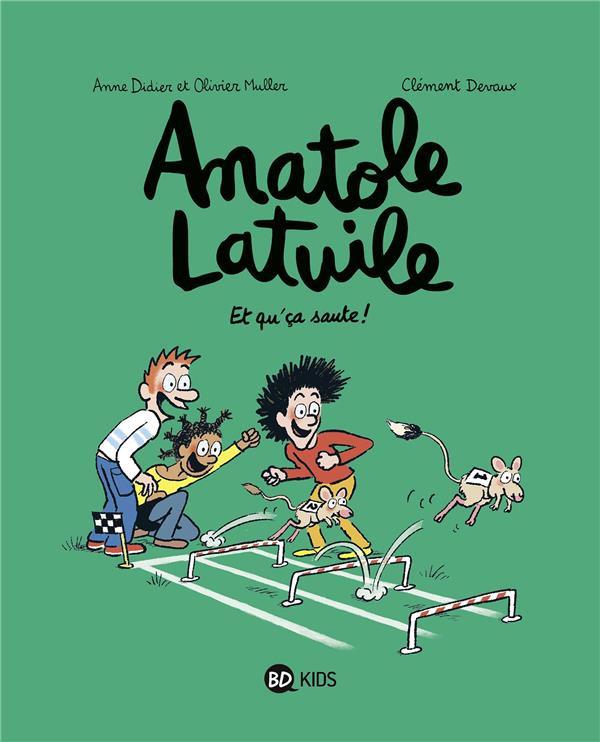 Couverture de Anatole Latuile -13- Et qu'ca saute !
