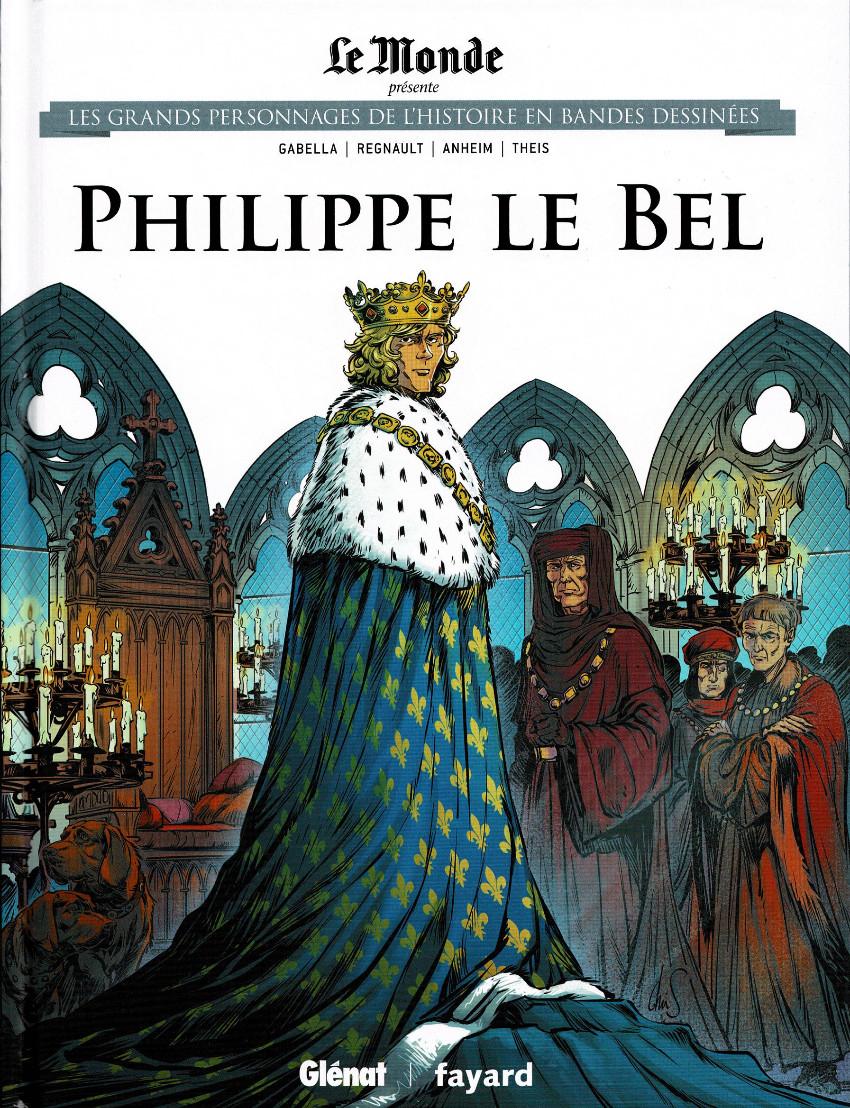Couverture de Les grands Personnages de l'Histoire en bandes dessinées -25- Philippe le Bel