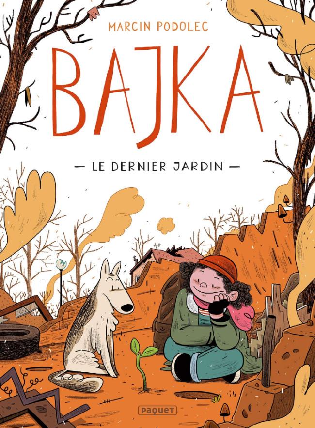 Couverture de Bajka -1- Le dernier jardin