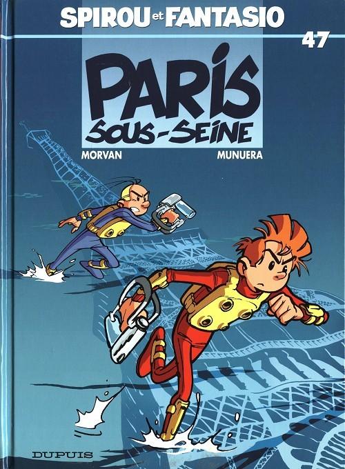 Couverture de Spirou et Fantasio -47- Paris-sous-Seine