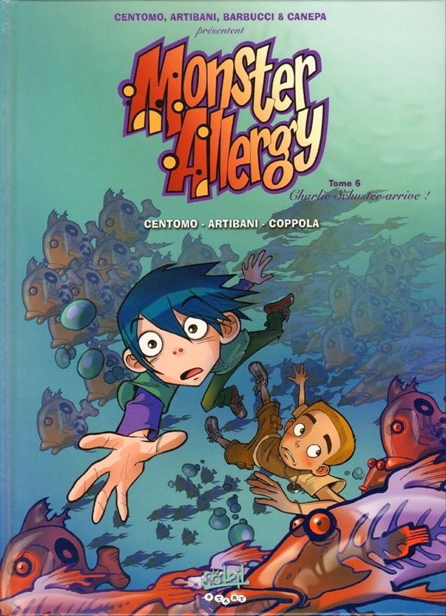 Couverture de Monster Allergy -6- Charlie Schuster arrive !