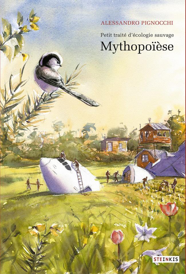 Couverture de Petit traité d'écologie sauvage -3- Mythopoïèse