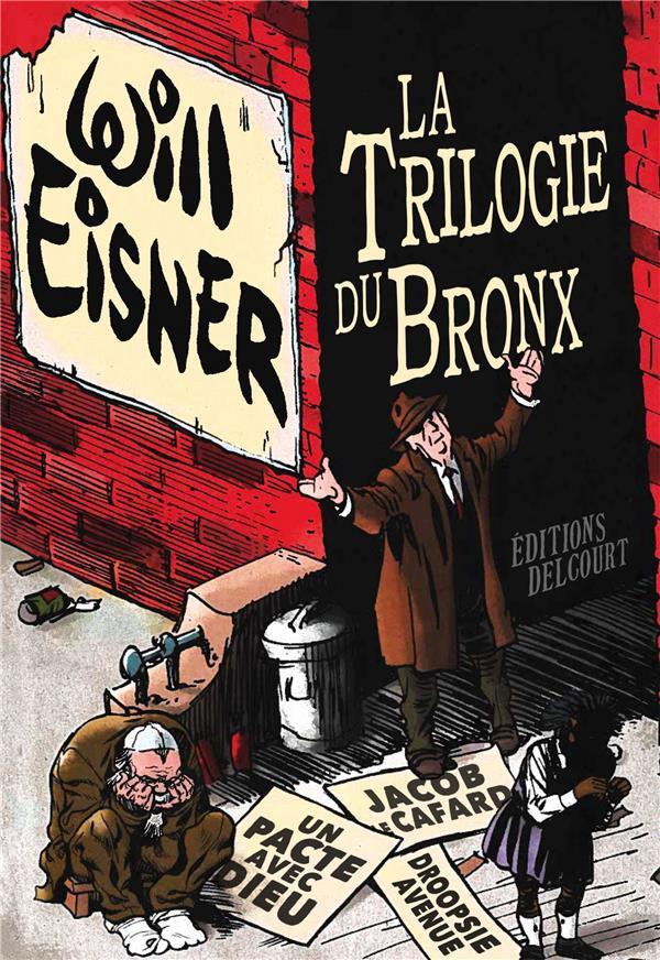 Couverture de La trilogie du Bronx - La Trilogie du Bronx