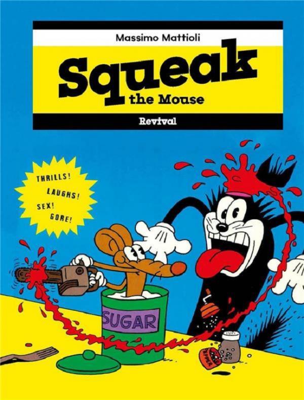 Couverture de Squeak The Mouse - Squeak the Mouse