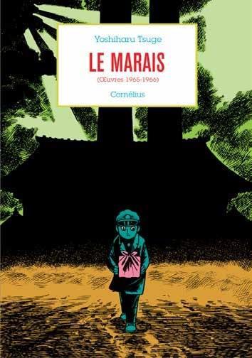 Couverture de Le marais - Le Marais (Œuvres 1965-1966)
