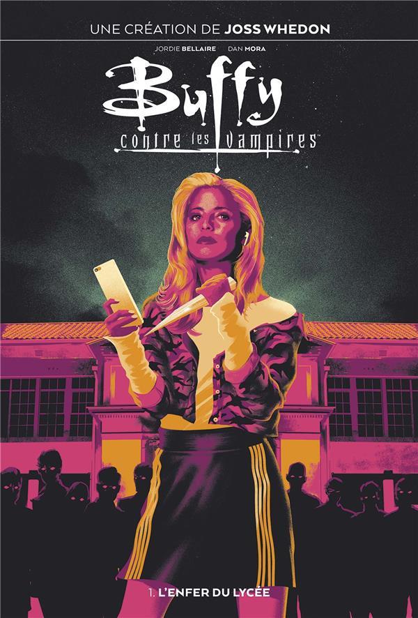 Couverture de Buffy contre les vampires (2019) -1- L'enfer du lycée