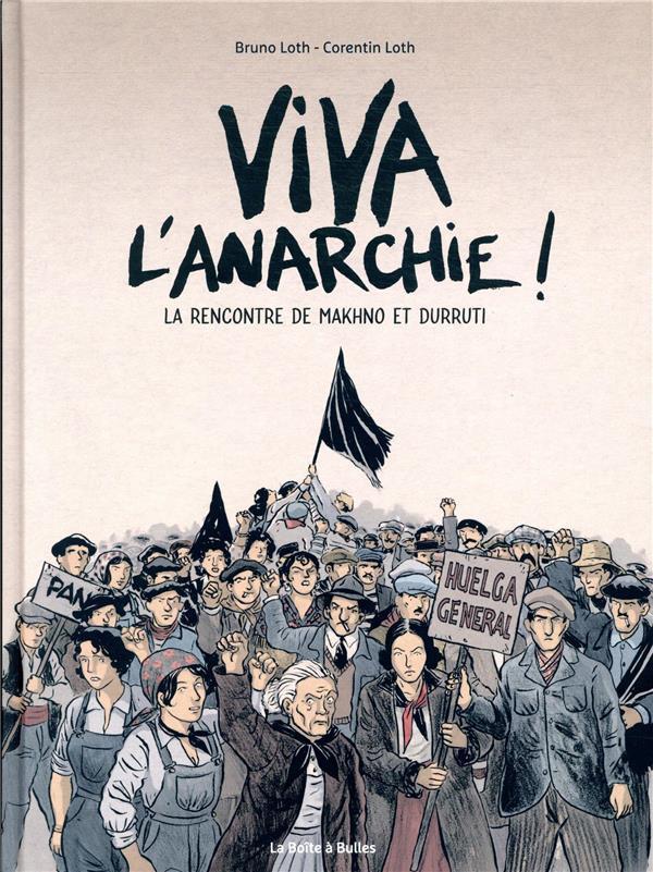 Couverture de Viva l'anarchie ! -1- La rencontre de Makhno et Durruti